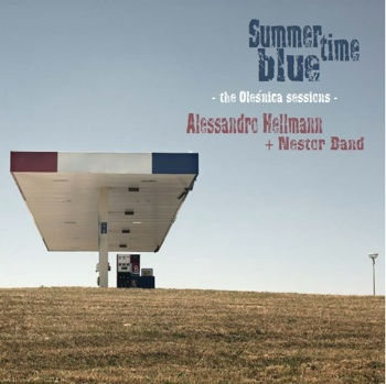 Alessandro Hellmann + Nestor Band – Summertime Blue (The Oleśnica Sessions) in tutti gli store digitali da New Model Label