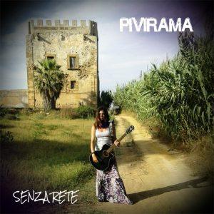 Pivirama - Senza Rete - copertina
