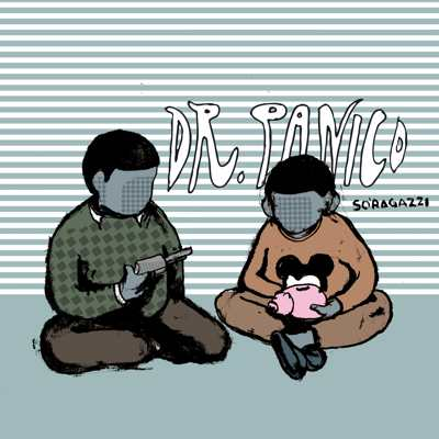 "Dr.Panico – ""So' Ragazzi"", il nuovo album in free-download da New Model Label"